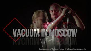 Vacuum in Moscow - White Light