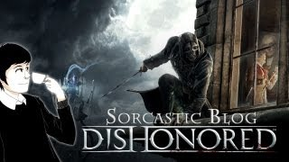 Sorcastic Blog - Dishonored