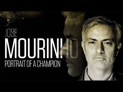 Jose Mourinho - Portrait of a Champion