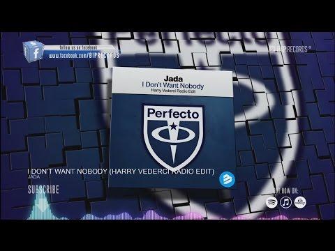 download lagu Jada - I Don't Want Nobody Harry Vederci Radio Edit  HQ gratis