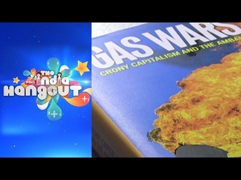 #IndiaHangout || Gas Wars: Crony Capitalism And The Ambanis