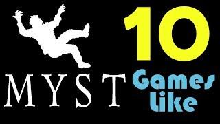 ★10 Games Like Myst★