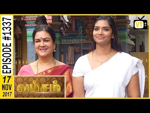 Vamsam - வம்சம் | Tamil Serial | Sun TV |  Epi 1337 | 17/11/2017 | Vision Time