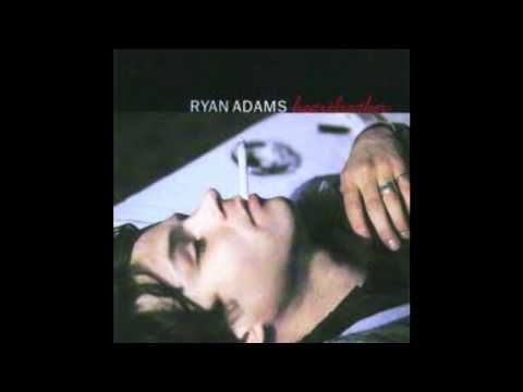 Ryan Adams - Why Do They Leave