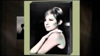 Watch Barbra Streisand Being Alive video