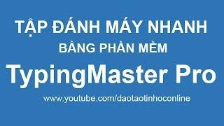 Video clip Tập gõ 10 ngón bằng phần mềm đánh máy TypingMaster Pro