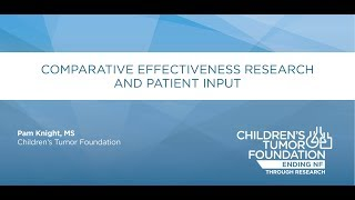 Comparative Effectiveness Research and Patient Input; Pamela Knight