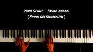 Tasha Cobbs - Your Spirit (Piano Instrumental) - Belak Music