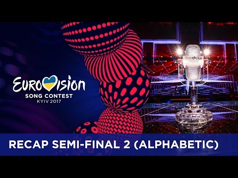 RECAP: Semi-Final 2 - Eurovision Song Contest 2017