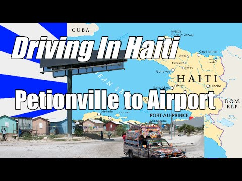 Haiti Travel - Drive From Petionville to Port-au-Prince Airport