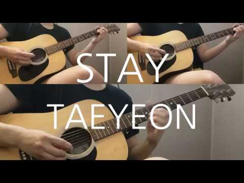 TAEYEON - STAY Guitar Cover