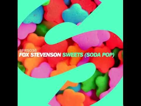 Fox Stevenson - Sweets (Soda Pop) [Radio Edit]