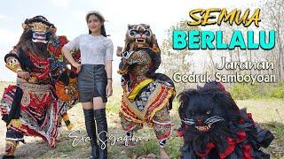 Download versi Jaranan - SEMUA BERLALU ~ Era Syaqira   |   Rakha Gedruk Samboyoan Mp3/Mp4