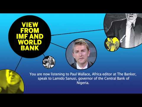 Interview with Lamido Sanusi, governor of the Central Bank of Nigeria - View from IMF/World Bank 201