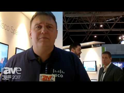 ISE 2017: Cisco Highlights Hybrid Services Extending On-Premises for Unified Communications