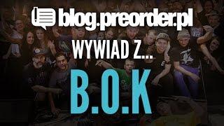 Wywiad z B.O.K. (część 1)