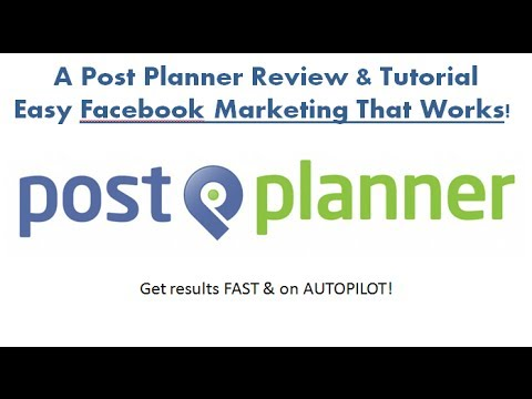 A Post Planner Review & Tutorial - Easy Facebook Marketing That Works!
