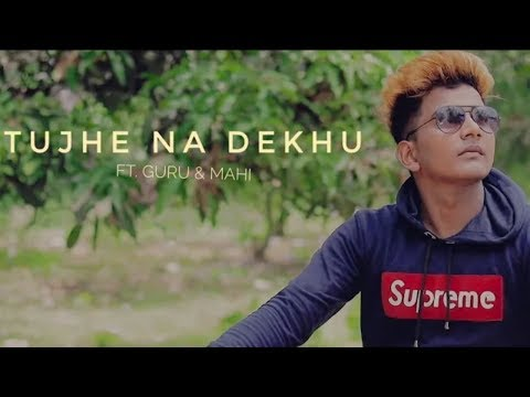 Tujhe Na Dekhu To - Cover Hindi Sad Song 2018 _ Teaser _ Guru _ George_