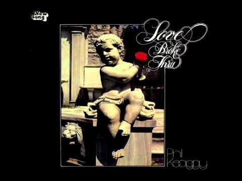 Phil Keaggy - Love Broke Thru