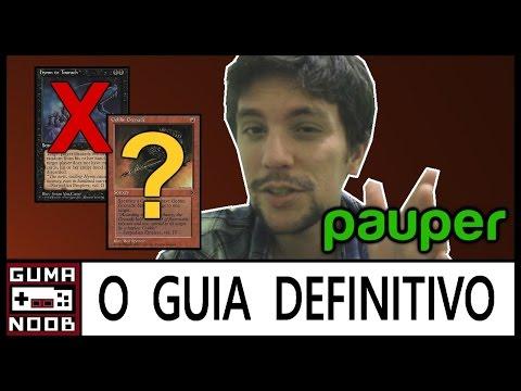 Pauper - O GUIA DEFINITIVO