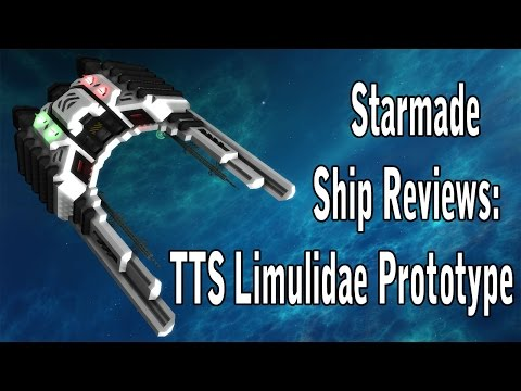 Starmade: Toast Tech Ship Limulidae Prototype Review