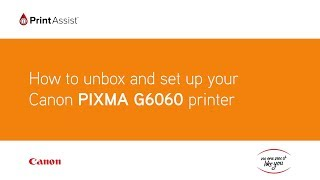 01. How to unbox and set up the Canon PIXMA G6060 MegaTank
