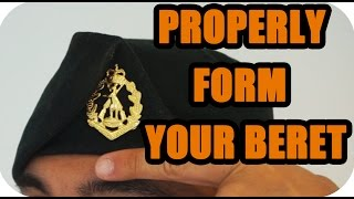 HOW TO: Properly form a Beret