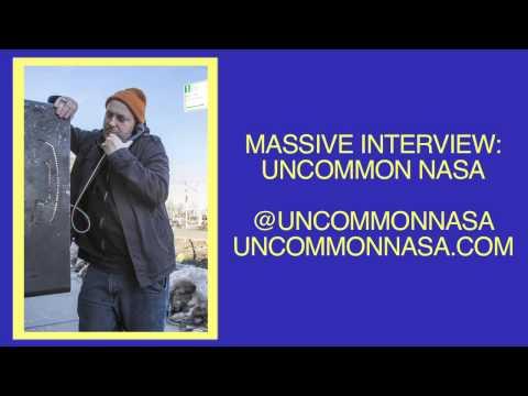 MASSIVE INTERVIEW: UNCOMMON NASA