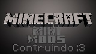 Minecraft Mini Mods episodio #1