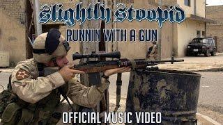 Watch Slightly Stoopid Runnin With A Gun video