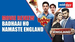 Movie Review: Namaste England vs Badhaai Ho!