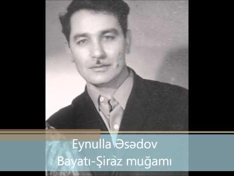 Eynulla Əsədov-bayatı-Şiraz (bayati-shiraz Eynulla Esedov - Eynulla Asadov) .wmv video