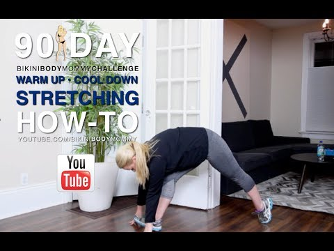STRETCHING: WARM UP & COOL DOWN HOW-TO