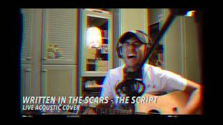 Written in The Scars -The Script (Live Cover)