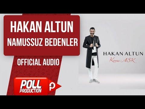 Hakan Altun - Namussuz Bedenler - ( Official Audio )