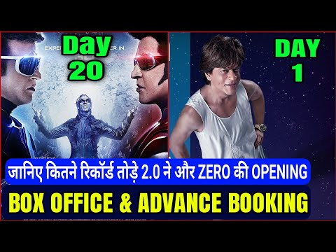 2.0 Box office collection & Records | Zero 1st Day Box office advance Booking | Akshay Vs Shahrukh