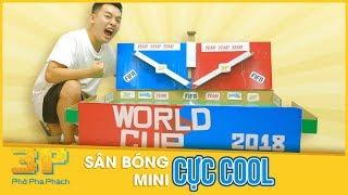 Phở 3P - Phở Phá Phách | Sân Bóng Mini Cực Cool | Phở Đặc Biệt World Cup 2018