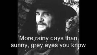 Watch Waylon Jennings Grey Eyes You Know video