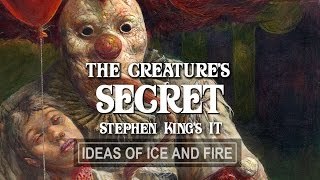 Stephen King's It: It's Greatest Secret