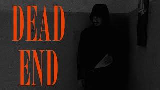 Dead End - a short horror movie