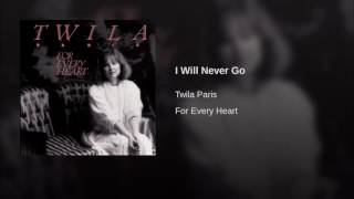 Watch Twila Paris I Will Never Go video