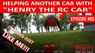 "HELPING ANOTHER CAR WITH ""HENRY THE RC CAR""! (EPISODE #85)"