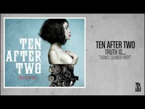 Ten After Two - Satans Slumber Party