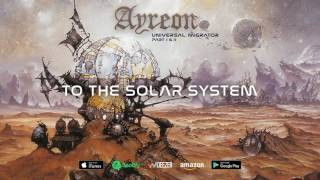 Watch Ayreon To The Solar System video