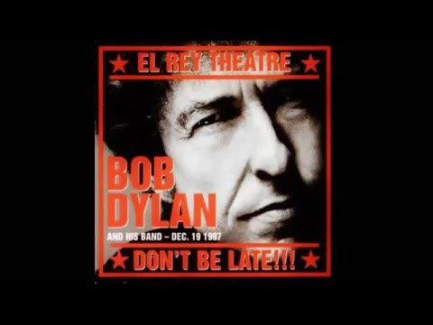 Bob Dylan - Oh Babe It Aint No Lie