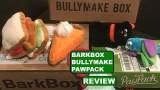 BARKBOX vs BULLYMAKE vs PAWPACK | Unboxing | Reviews