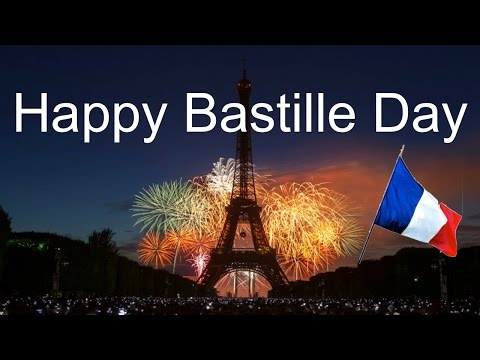Bastille Day & Music for Bastille Day Celebrations: La Fête Nationale