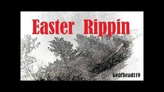 Easter Rippin / Egg Hunt