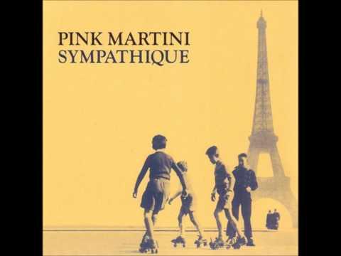 Pink Martini- Je Ne Veux Pas Travailler