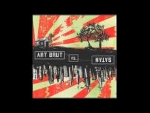 Art Brut - Demons Out